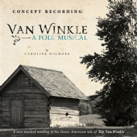 Van Winkle A Folk Musical Concept Recording CD